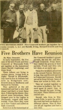 Article in the Digby Courier, about a reunion of the five Cromwell brothers from Weymouth Falls, Nova Scotia - Harold, Irving, Bernard, Everett and Guy - all served in the Canadian Armed Forces.