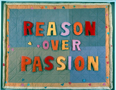 Reason Over Passion