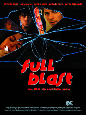 Affiche du film Full Blast de Rodrigue Jean