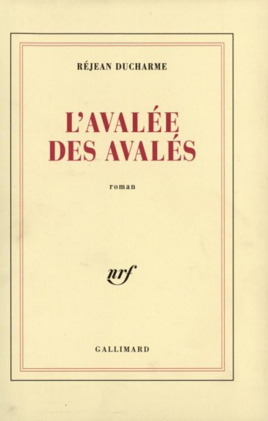 L'avalЋe des avalЋs by RЋjean Ducharme