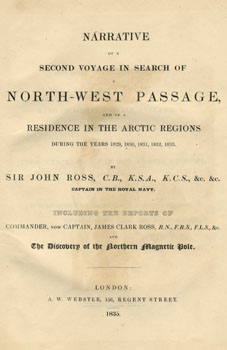 <i>Narrative of a Second Voyage</i> by John Ross
