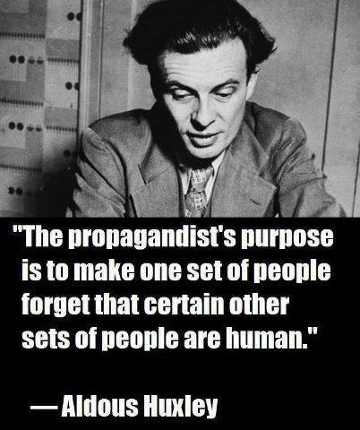 Aldous Huxley quote about propaganda