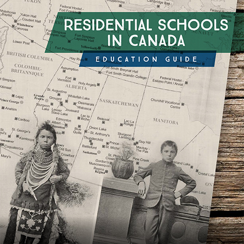 Residential Schools in Canada Education Guide