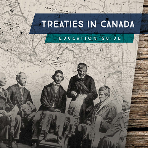 Treaties in Canada Education Guide and Worksheets
